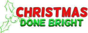 Christmas Done Bright 20% Off Sitewide & Free Shipping